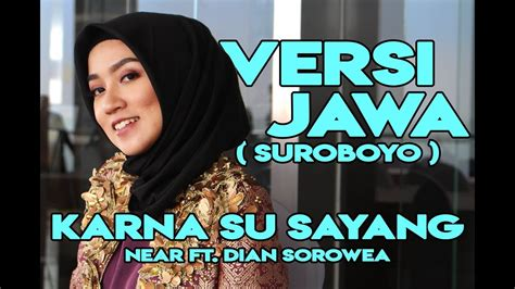 Near Ft. Dian Sorowea ( Versi Jawa