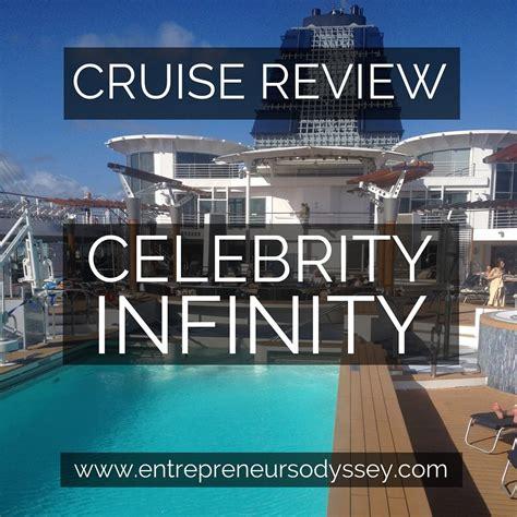 celebrity infinity review  entrepreneurs odyssey