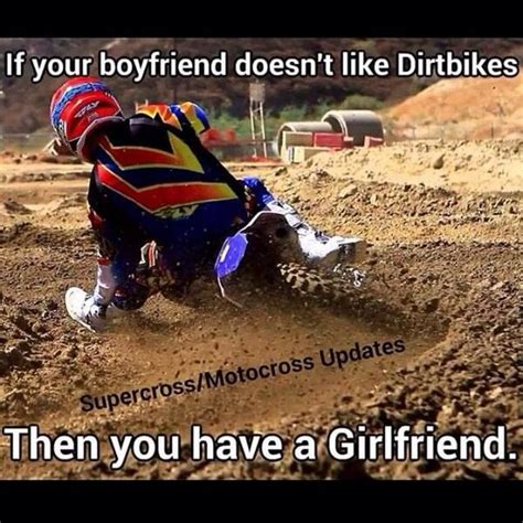 Funny Motocross Memes - dirtbike memes google search moto pinterest sun boyfriends and search