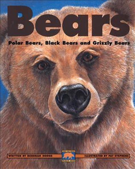 bears polar bears black bears  grizzly bears  deborah hodge reviews discussion