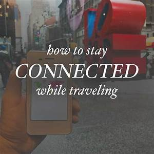 How To Stay Connected To The Internet While Traveling