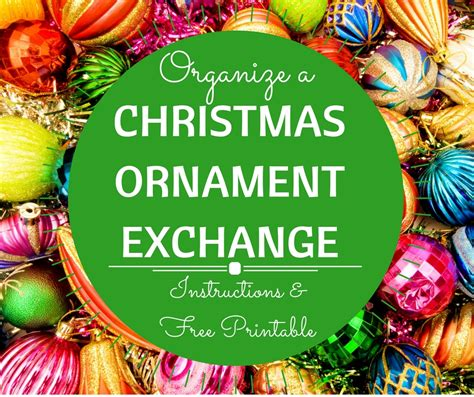 steps to organize a christmas ornament exchange penny gibbs