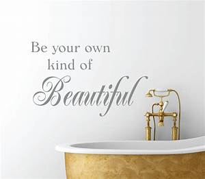 be your own kind of beautiful vinyl wall decal bathroom With bathroom wall decals