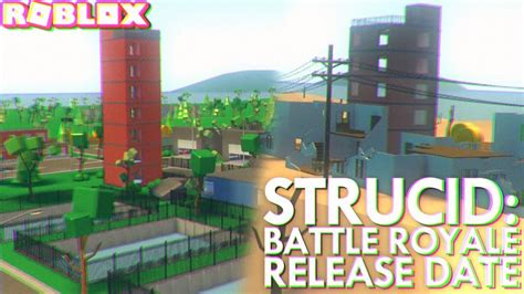 strucid battle royale release date roblox youtube