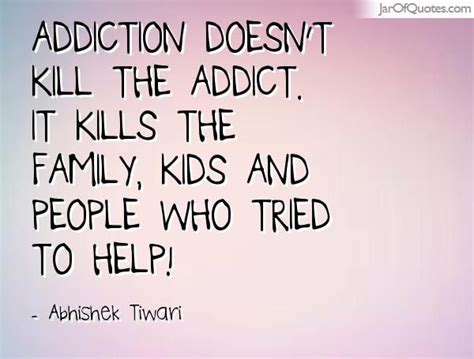 battling addictions quotes drug addiction quotes family