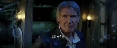 Wars Star Han Gifs Caption Trailer Much