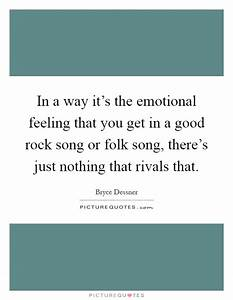 In a way it'... Good Rock Quotes