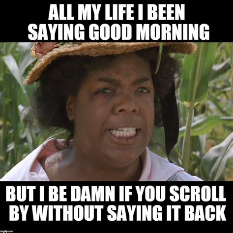 Good Meme Pictures - good morning meme pictures 28 images funny good morning memes tumblr 6 jpg 625 215 487
