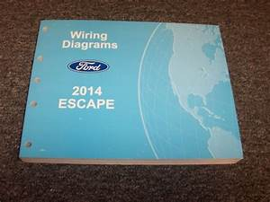 2014 Ford Escape Electrical Wiring Diagram Manual S Se