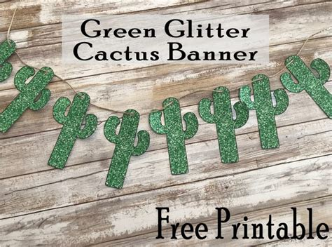 printable cactus banner decoration printables  mom