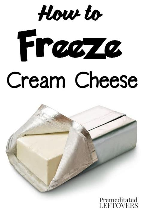 can you freeze cheese how to freeze cream cheese