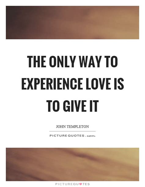 experience love quotes sayings experience love picture