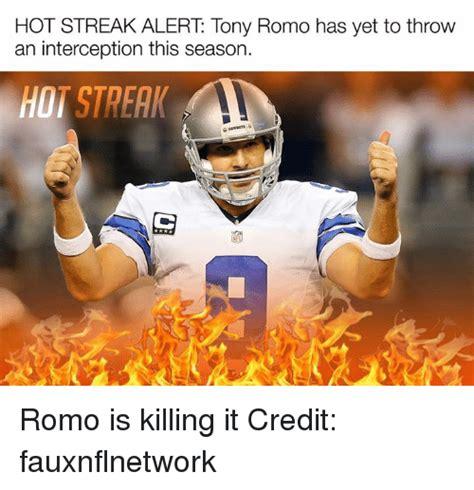 Romo Interception Meme - hot streak alert tony romo has yet to throw an interception this season hot streak romo is