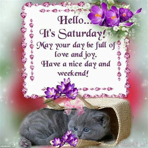 It S Saturday Images Hello Its Saturday Pictures Photos And Images For