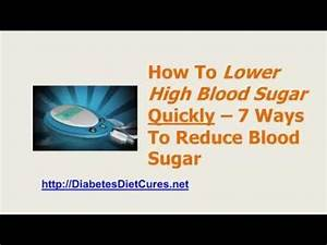 How To Lower High Blood Sugar Fast