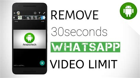 how to remove 30 seconds whatsapp status time limit