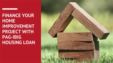 Finance Your Home Improvement Project With Pagibig