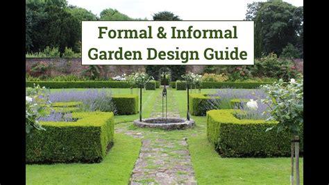 landscape design guide formal informal garden design guide youtube