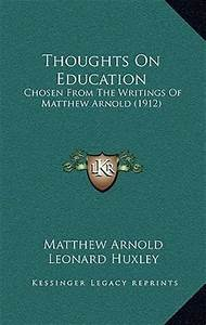 Thoughts on Edu... Matthew Arnold Education Quotes