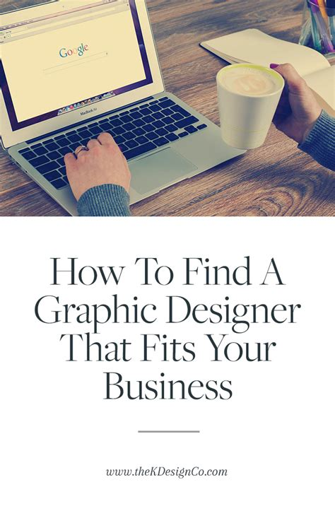 how to find a graphic designer how to find a graphic designer that fits your business k