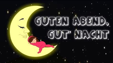 guten abend gut nacht  min deutsche kinderlieder