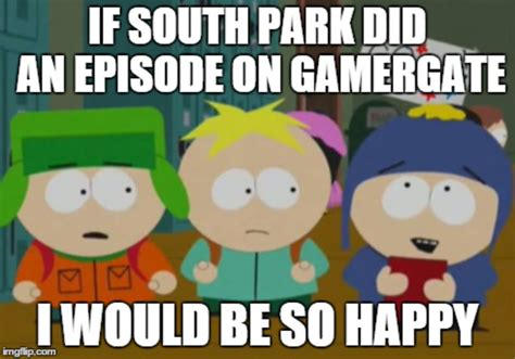 South Park Meme Episode - south park gamergate know your meme