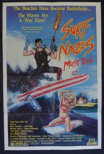All About Movies - Surf Nazis Must Die 1987 Movie Poster ...