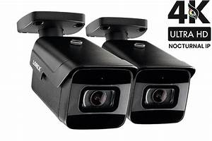 Lorex 4k Ultra Hd Nocturnal Ip Camera With Real