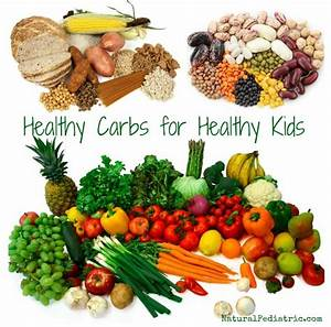 Are Your Kids Eating the Right Carbs? | Natural Pediatrics ...