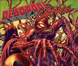 Deadpool Vs. Carnage (2014) #3 | Comics | Marvel.com
