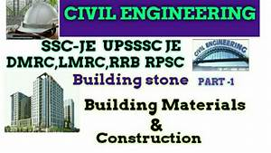 Building Stone Ll Building Materials Ll Civil Engineering Llssc Je Upsssc Je  Lmrc Dmrc And All