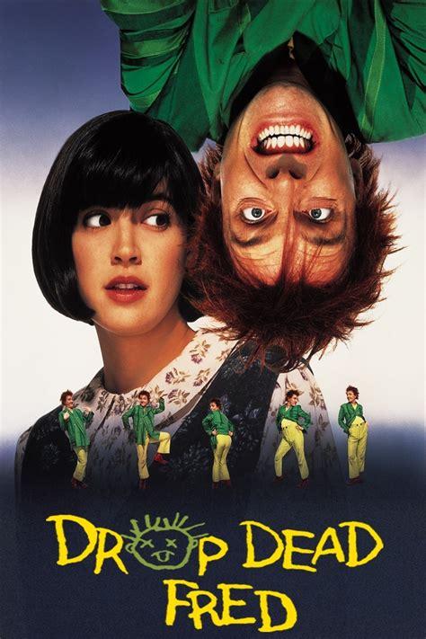 drop dead back from the dead drop dead fred 1991 cine