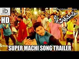 S/o Satyamurthy Super Machi song trailer - idlebrain.com ...