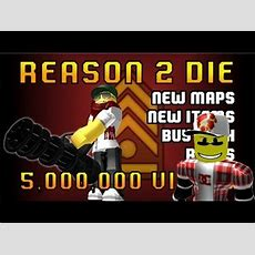 Roblox Reason 2 Die Update 2014 Youtube