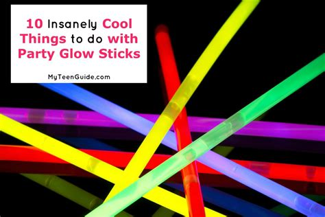 10 cool things to do with glow sticks my guide