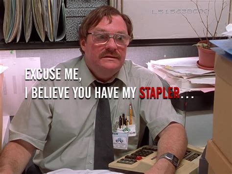 Office Space Stapler by The Office Space Guide To Work 15 To A Satisfying