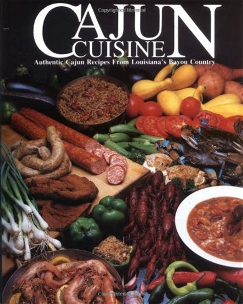 cuisine cajun cajun cuisine authentic cajun recipes from louisiana 39 s