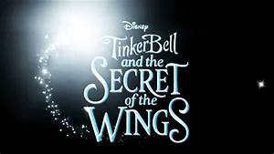 Trailer Tinker Bell And The Secret Of The Wings