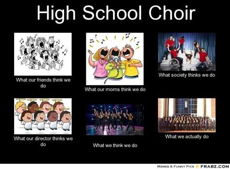 High School Memes - choir memes related keywords choir memes long tail keywords keywordsking