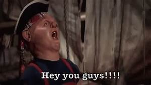 Hey You Guys GIF - TheGoonies HeyYouGuys Hey - Discover ...