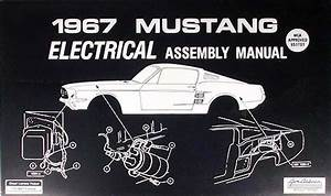 1967 Ford Mustang Wiring Diagram Manual Reprint