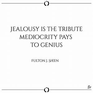 31 Jealousy and... Admitting Jealousy Quotes