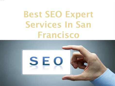 best seo services ppt best seo services in san francisco powerpoint