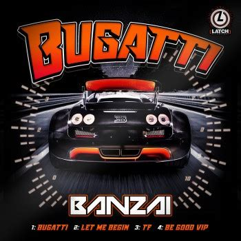Update your music library with. Banzai - Bugatti 2018 Fresh Music Only