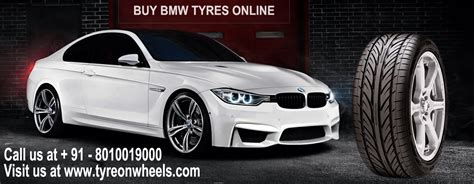 Buy Bmw Car Tyres At Lowest Prices. Tyreonwheels Offers A