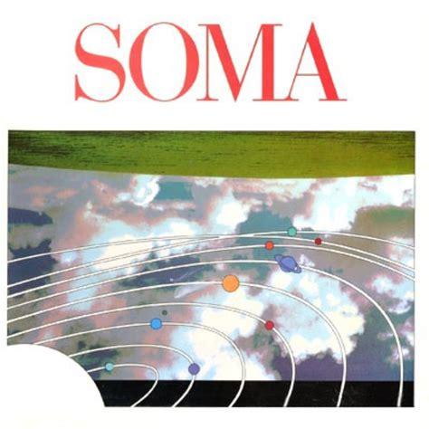 SOMA Soma reviews