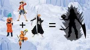 Goku Luffy Naruto Ichigo Natsu Fusion   www.pixshark.com ...
