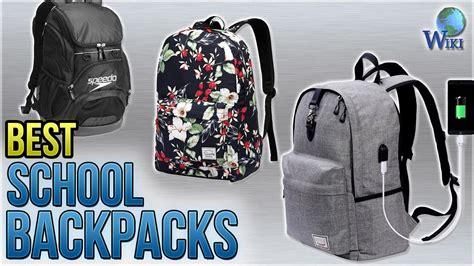 bestes shoo 2018 10 best school backpacks 2018