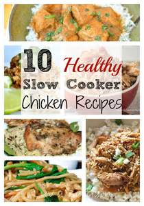 Healthy Slow Cooker Chicken Recipes