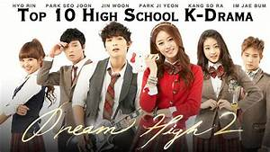 Top 10 High School Korean Drama || Must Watch || You won't ...